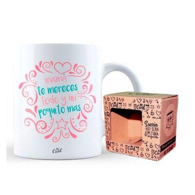 Taza cerámica frases - Mamá te mereces todo y un poquito más