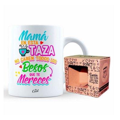 Taza cerámica frases - Mama en esta taza no caben todo los besos