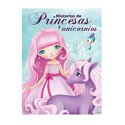 Libro Historias de Princesas y Unicornios